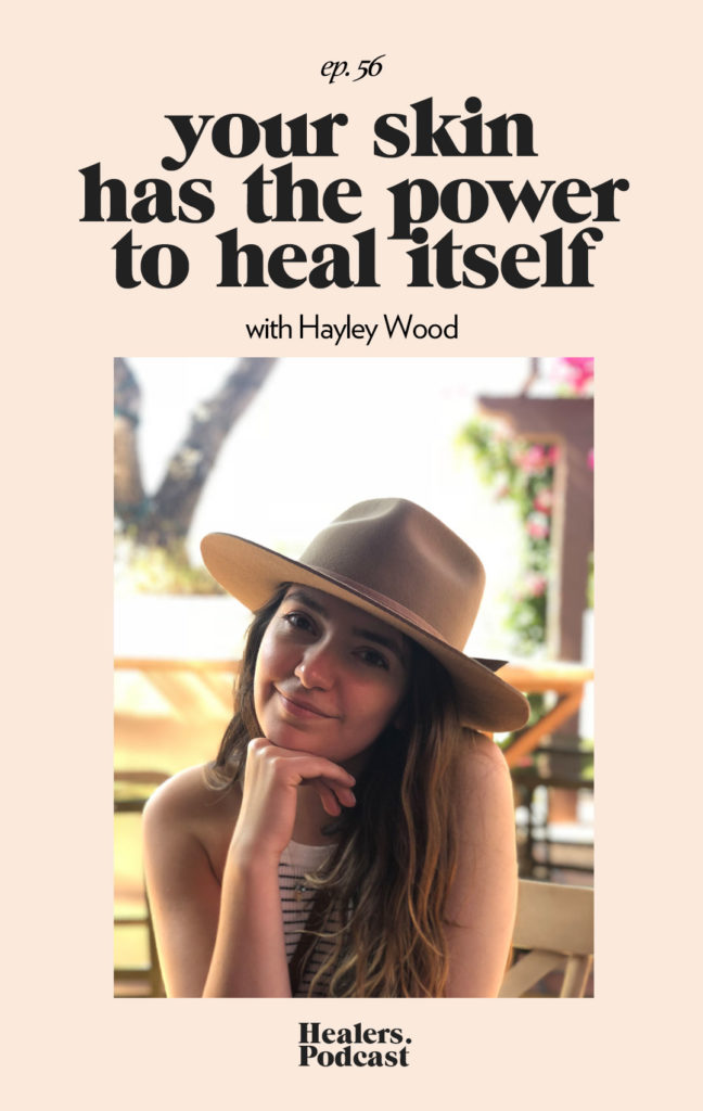 Episode 56: Hayley Wood, The Therapeutic Skin Coach | HealersWanted.com 🙏🏻 We're not here to fix you, because you aren't broken. We're here to help you heal yourself. Our trusted holistic guides, virtual healing experiences, and spiritually curious community will support you wherever you are on the journey.