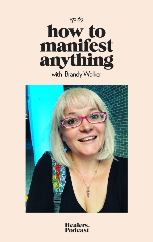 Episode 63: How to Manifest Anything with Brandy Walker | HealersWanted.com 🙏🏻 We're not here to fix you, because you aren't broken. We're here to help you heal yourself. Our trusted holistic guides, virtual healing experiences, and spiritually curious community will support you wherever you are on the journey.