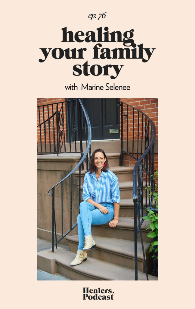 Episode 76: Healing Your Family Story with Marine Selenee | HealersWanted.com 🙏🏻 We're not here to fix you, because you aren't broken. We're here to help you heal yourself. Our trusted holistic guides, virtual healing experiences, and spiritually curious community will support you wherever you are on the journey.