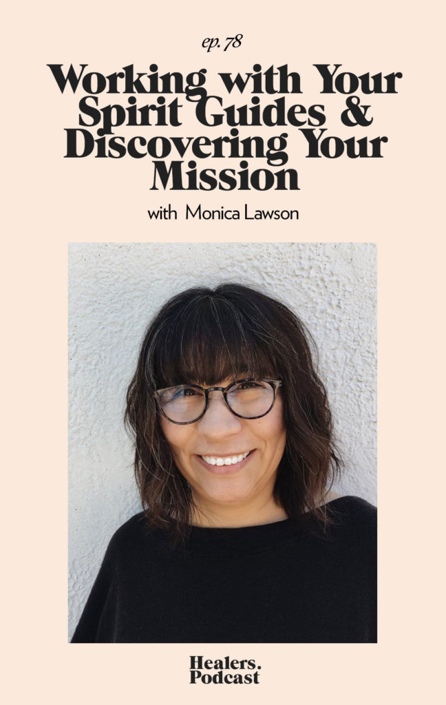 Episode 78: Working With Your Spirit Guides & Discovering Your Mission with Monica Lawson | HealersWanted.com 🙏🏻 We're not here to fix you, because you aren't broken. We're here to help you heal yourself. Our trusted holistic guides, virtual healing experiences, and spiritually curious community will support you wherever you are on the journey.