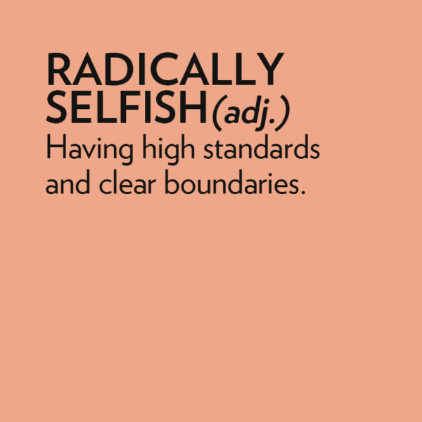 Getting Radically Selfish with Michelle Keinan