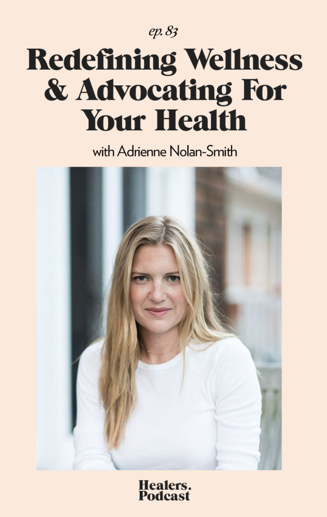 Episode 83: Redefining Wellness & Advocating For Your Health with Adrienne Nolan-Smith | HealersWanted.com 🙏🏻 We're not here to fix you, because you aren't broken. We're here to help you heal yourself. Our trusted holistic guides, virtual healing experiences, and spiritually curious community will support you wherever you are on the journey.