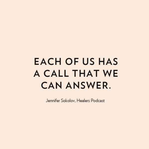 Answering the Call in Crisis with Intuitive Healer Jennifer Sokolov
