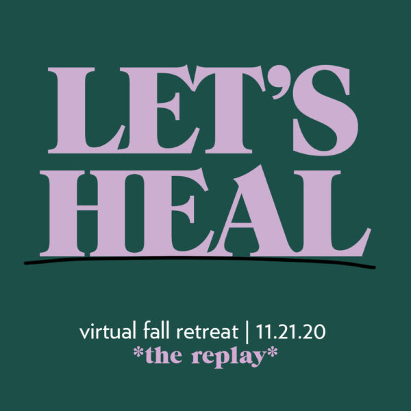 REPLAY: Let's Heal Retreat